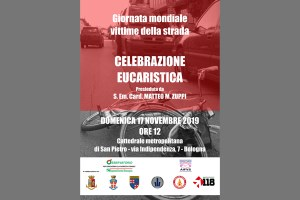 Giornata mondiale delle vittime della strada - S. messa celebrata da S. Em. Card. Zuppi
