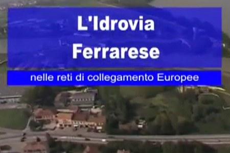 L'Idrovia Ferrarese nelle reti di collegamento europee